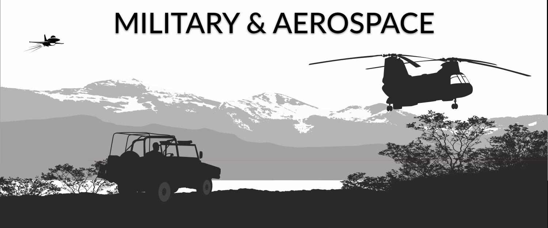 Miltary and Aerospace